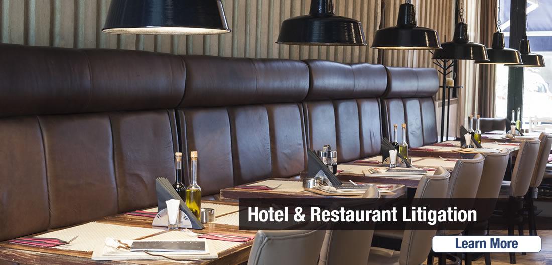 hotel and Restaurant Litigation