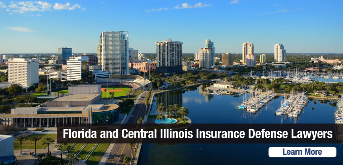 Florida and Central Illinois Insurance Defense Lawyers